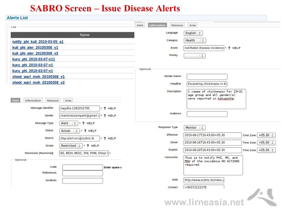 www.lirneasia.net SABRO Screen – Issue Disease Alerts