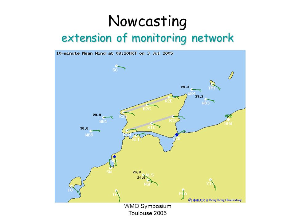 WMO Symposium Toulouse 2005 extension of monitoring network Nowcasting