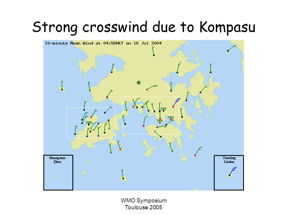WMO Symposium Toulouse 2005 Strong crosswind due to Kompasu