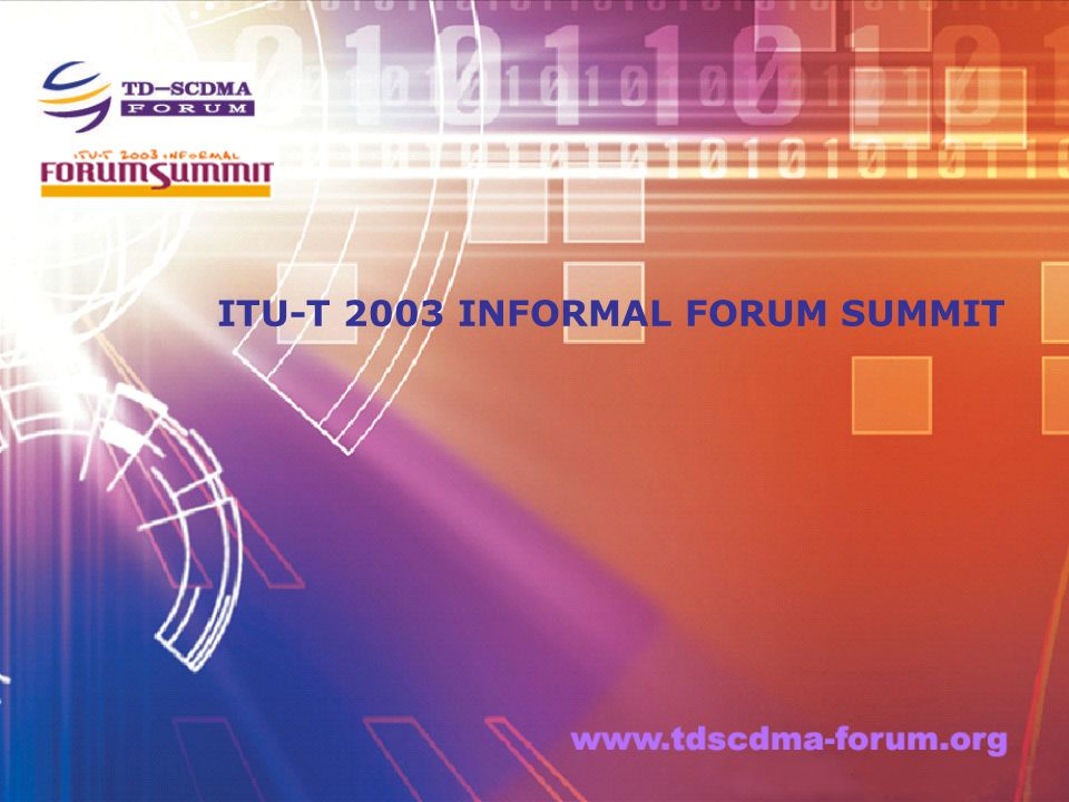 22 Tenet of TD-SCDMA technology Forum Provide a platform for worldwide operators, manufacturers, research institutes, educational services, standardization organizations and other companies or groups to communicate and cooperate the TD-SCDMA technology.