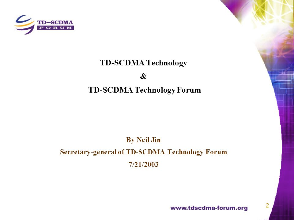 3 1.TD-SCDMA Technology Features and Development 2.