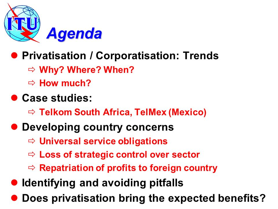 Agenda Privatisation / Corporatisation: Trends Why.