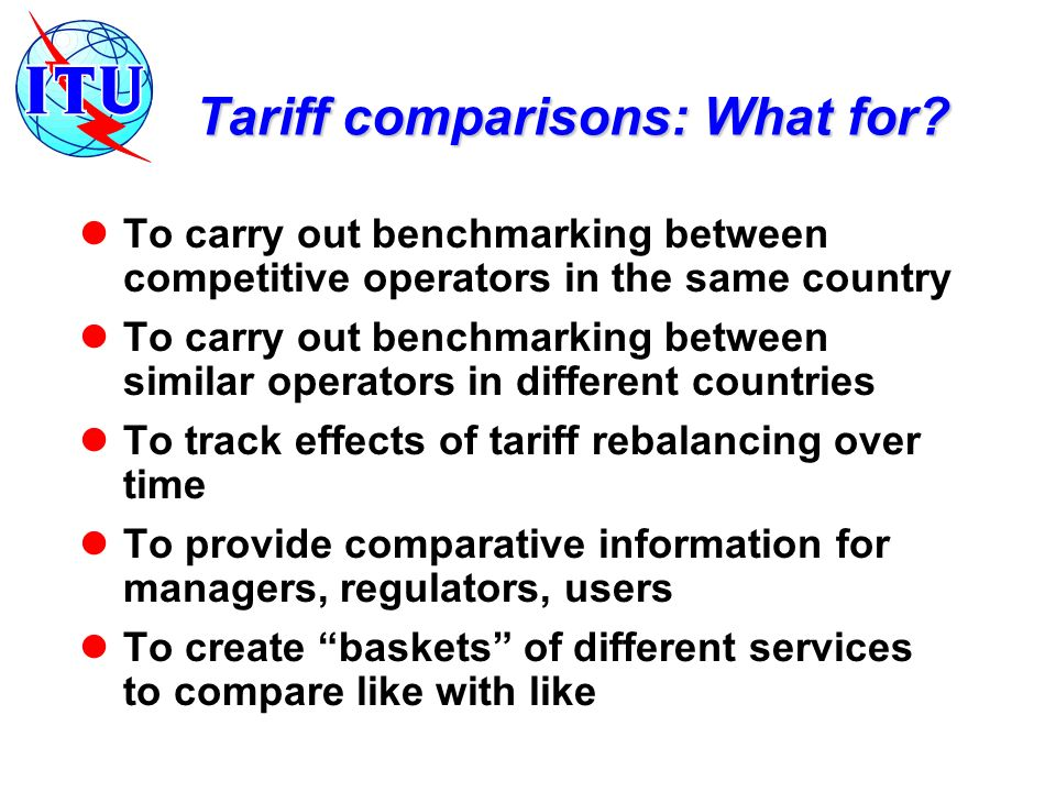 Tariff comparisons: What for.