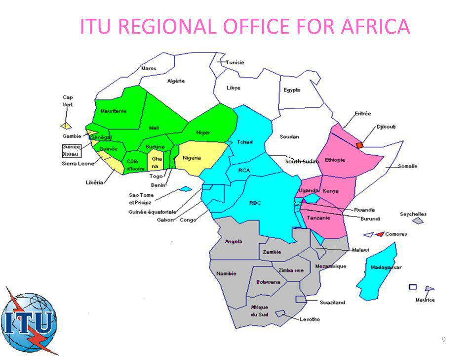 9 ITU REGIONAL OFFICE FOR AFRICA