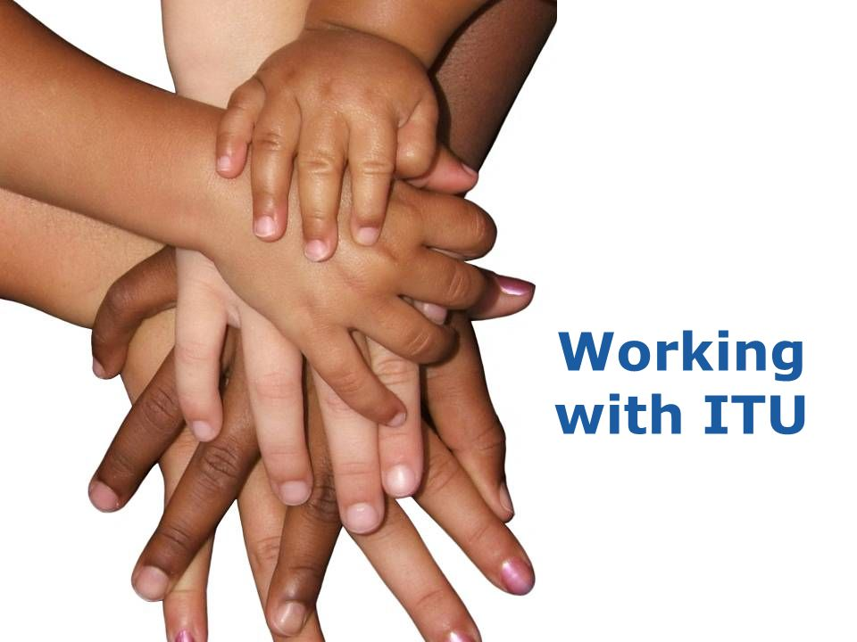 5 ITU-D: Your Partner for ICT Development ITU-D is a catalyst for multi-stakeholder partnerships Mobilize human, technical and financial resources Neutral broker between government and industry Executing agency for project implementation and expert assistance to countries