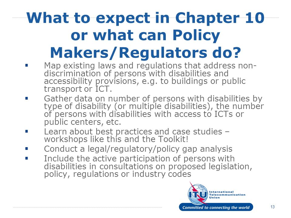 13 What to expect in Chapter 10 or what can Policy Makers/Regulators do.