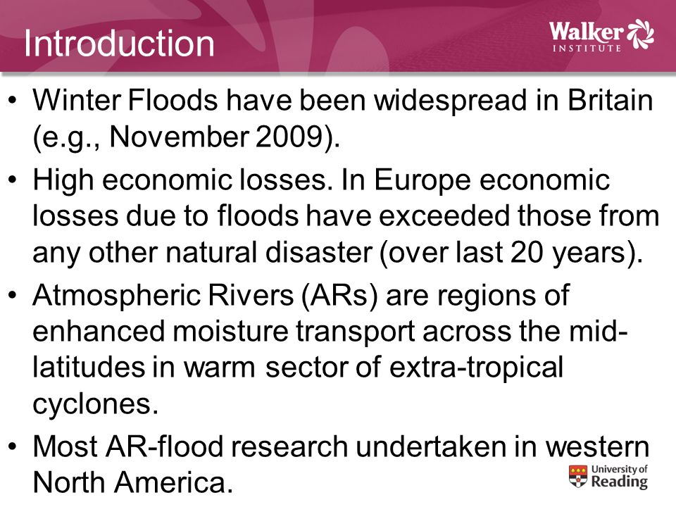 Introduction Winter Floods have been widespread in Britain (e.g., November 2009).