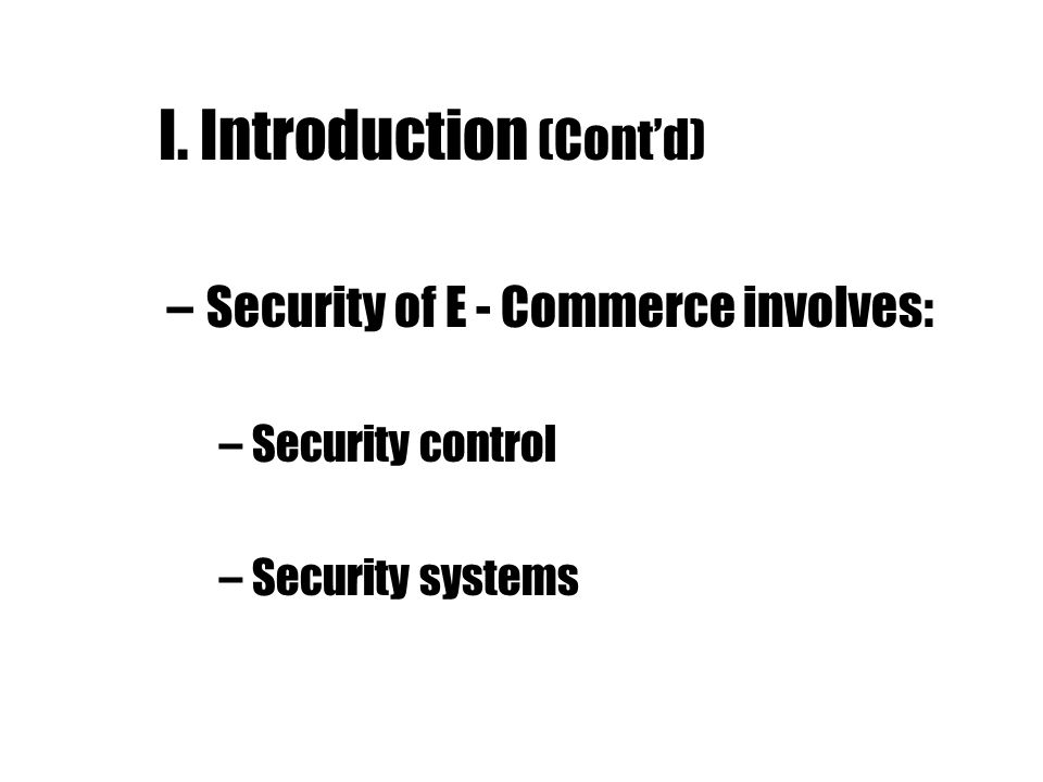 II.Security Controls 1- Confidentiality. 2- Access control.