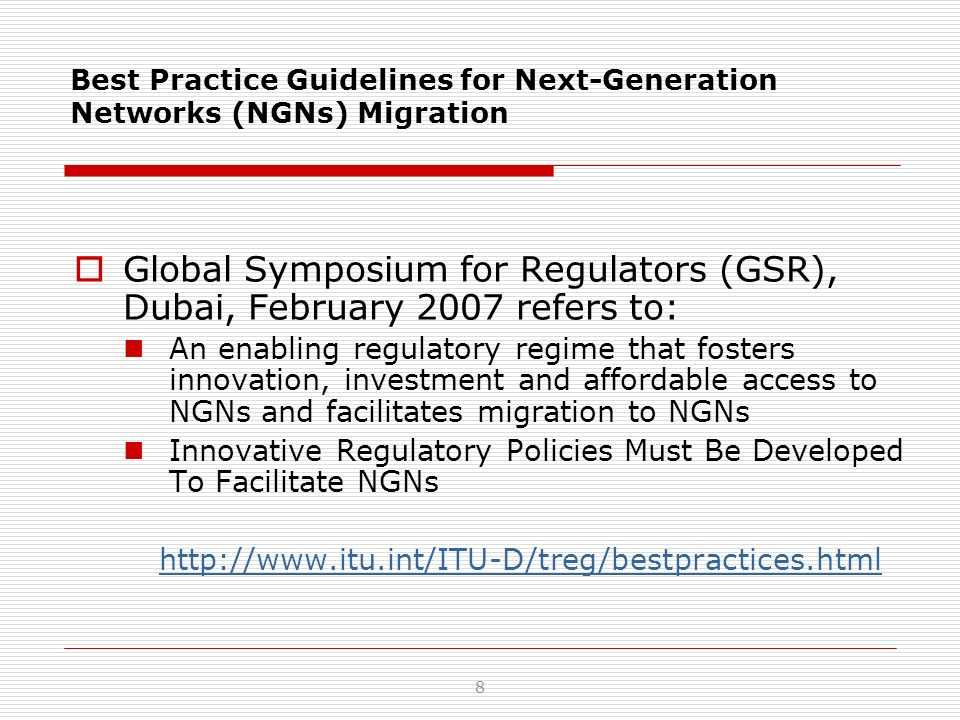 Best Practice Guidelines on Innovative infrastructure sharing strategies to promote affordable access for all Global Symposium for Regulators (GSR), Pattaya, Thailand, March 2008 A.