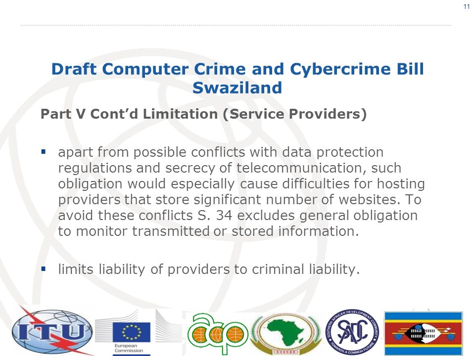 Draft Computer Crime and Cybercrime Bill Swaziland Part V Contd Limitation (Service Providers) apart from possible conflicts with data protection regu