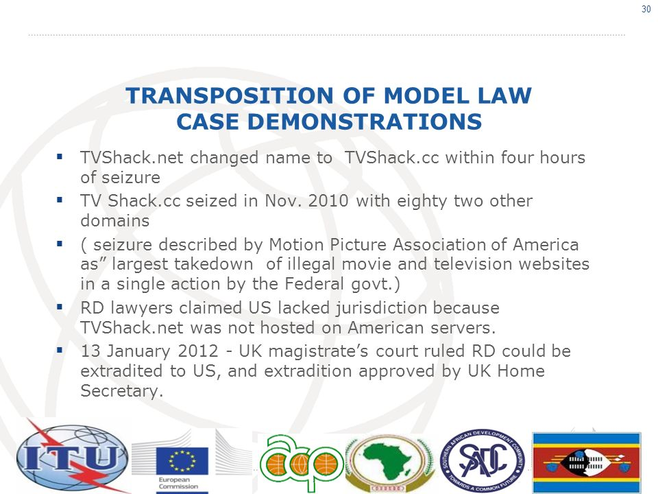 TRANSPOSITION OF MODEL LAW CASE DEMONSTRATIONS TVShack.net changed name to TVShack.cc within four hours of seizure TV Shack.cc seized in Nov. 2010 wit