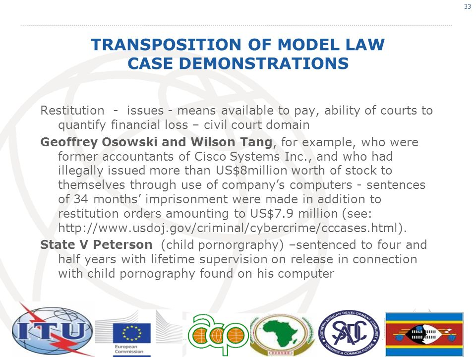 TRANSPOSITION OF MODEL LAW CASE DEMONSTRATIONS Restitution - issues - means available to pay, ability of courts to quantify financial loss – civil cou