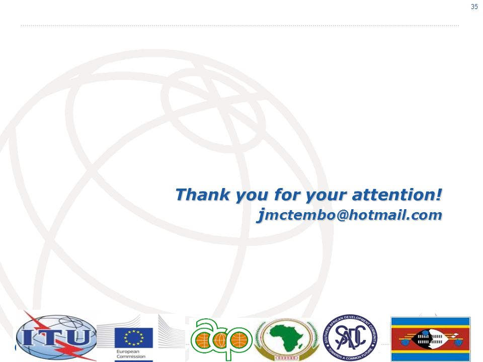 Thank you for your attention! j mctembo@hotmail.com 35