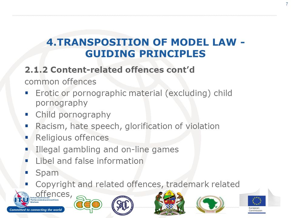 4.TRANSPOSITION OF MODEL LAW - GUIDING PRINCIPLES 2.1.2 Content-related offences contd common offences Erotic or pornographic material (excluding) chi