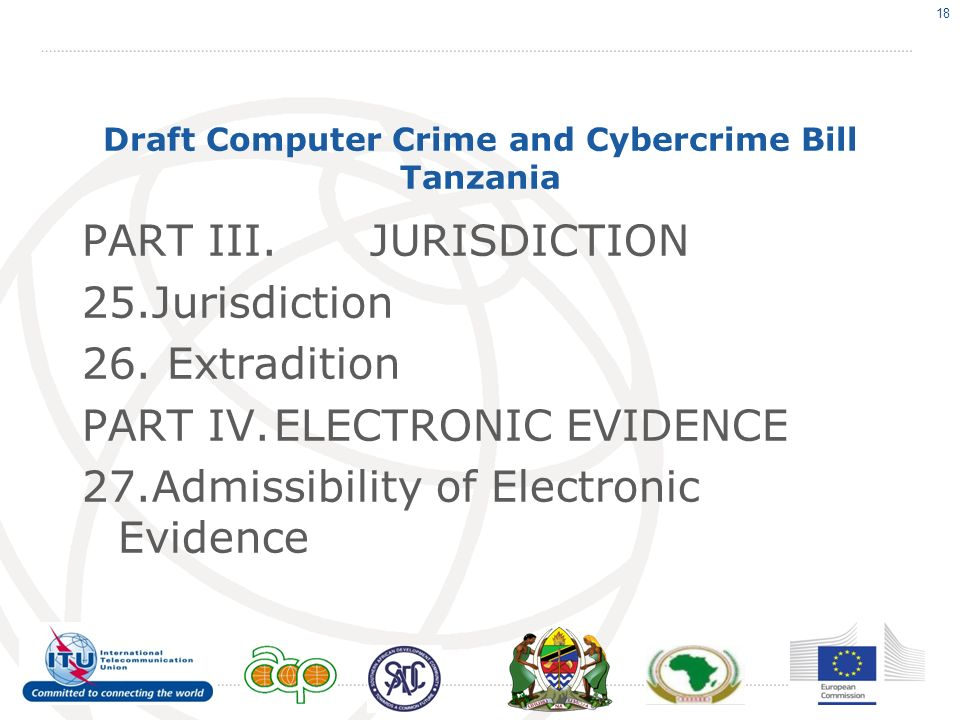 Draft Computer Crime and Cybercrime Bill Tanzania PART III.JURISDICTION 25.Jurisdiction 26.