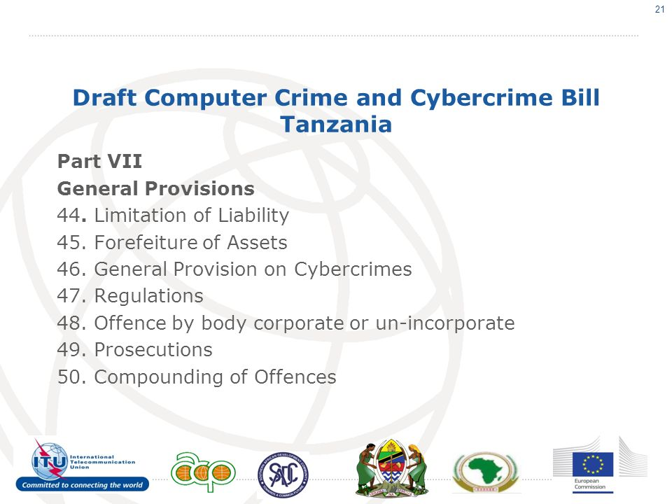 Draft Computer Crime and Cybercrime Bill Tanzania Part VII General Provisions 44.