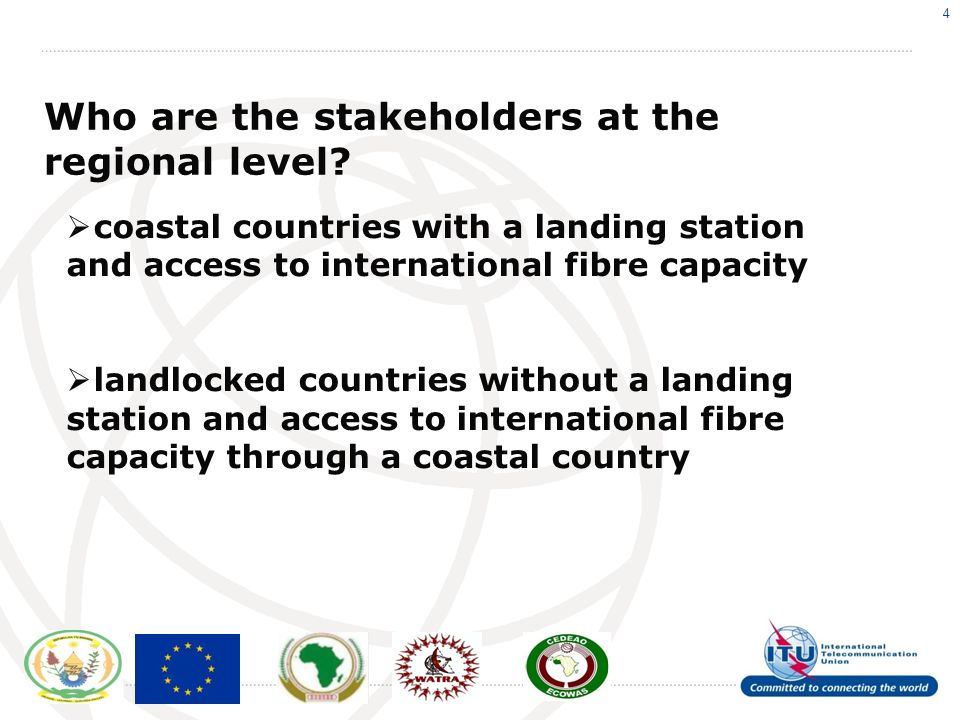 4 Who are the stakeholders at the regional level.