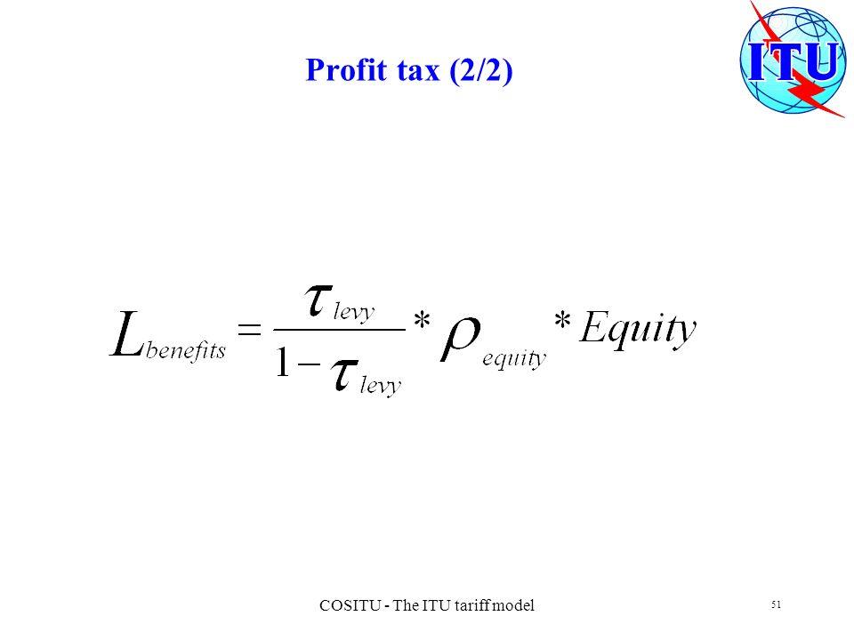COSITU - The ITU tariff model 51 Profit tax (2/2)
