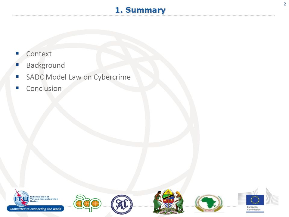 2 1. Summary Context Background SADC Model Law on Cybercrime Conclusion