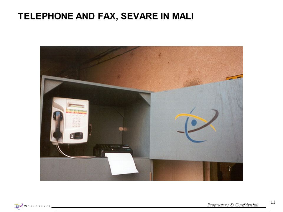 Proprietary & Confidential 11 TELEPHONE AND FAX, SEVARE IN MALI