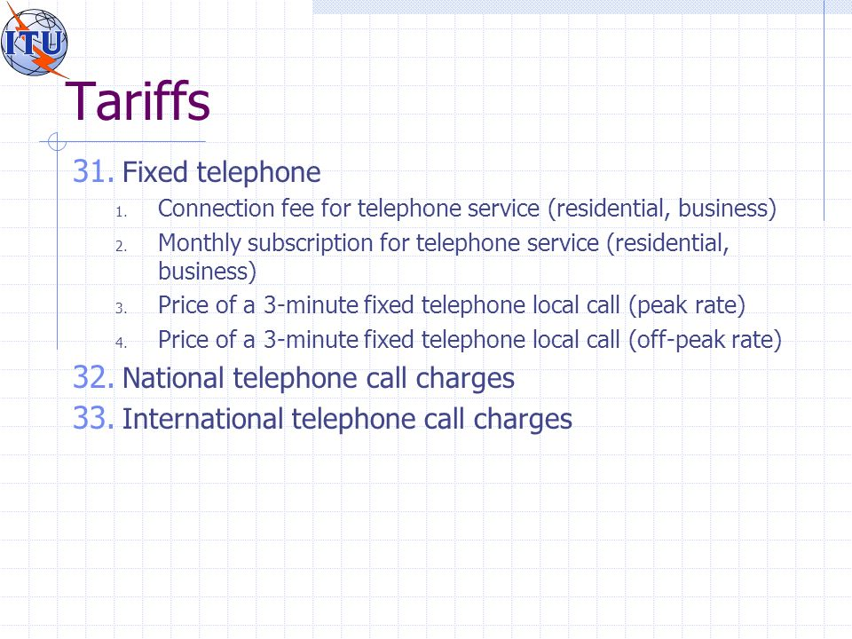 Tariffs 31. Fixed telephone 1. Connection fee for telephone service (residential, business) 2.