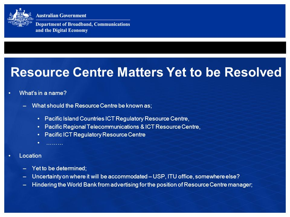 Resource Centre Matters Yet to be Resolved Whats in a name.