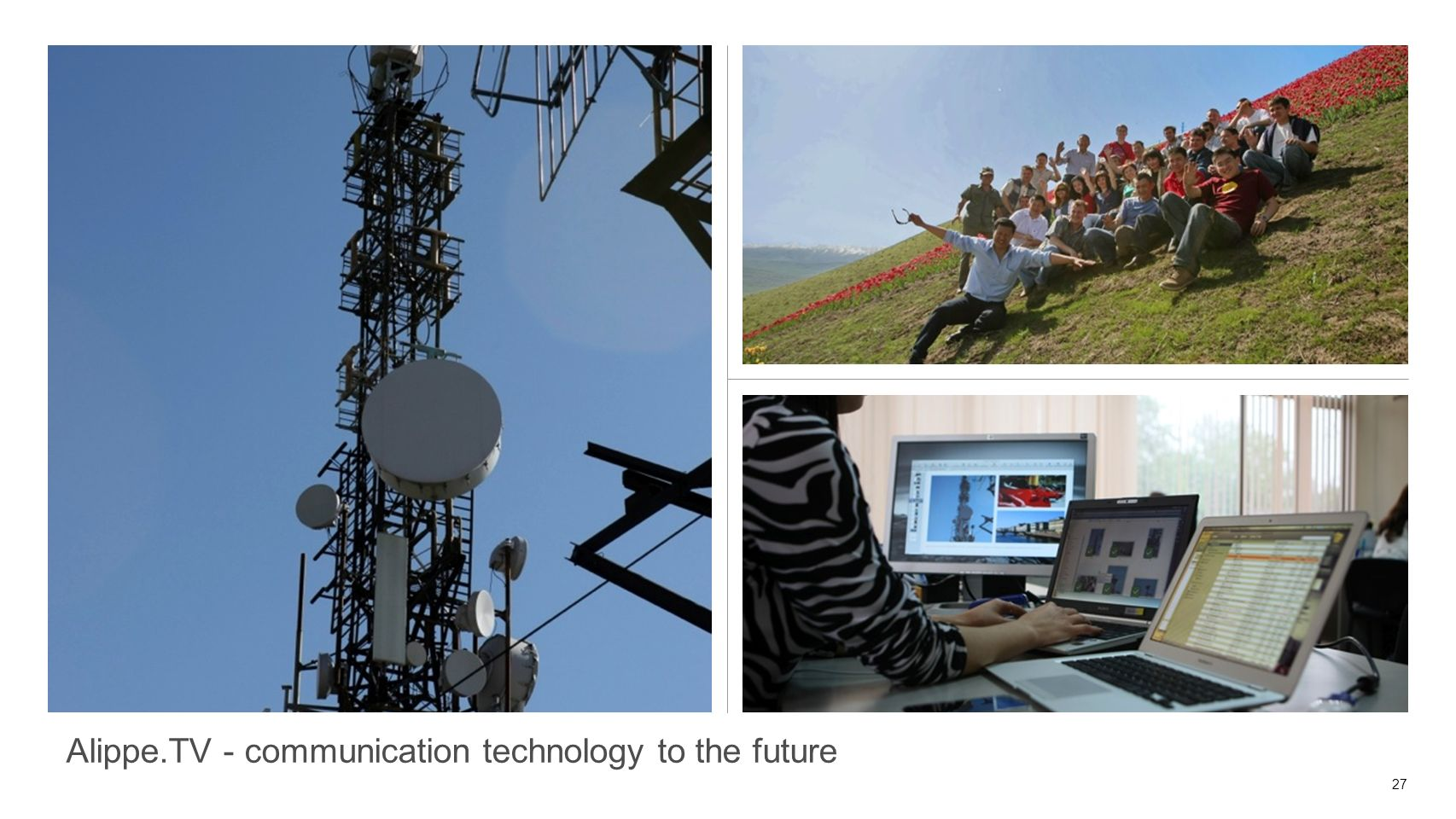 27 Alippe.TV - communication technology to the future