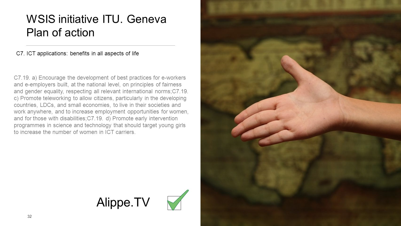 WSIS initiative ITU. Geneva Plan of action 32 Alippe.TV C7.19.