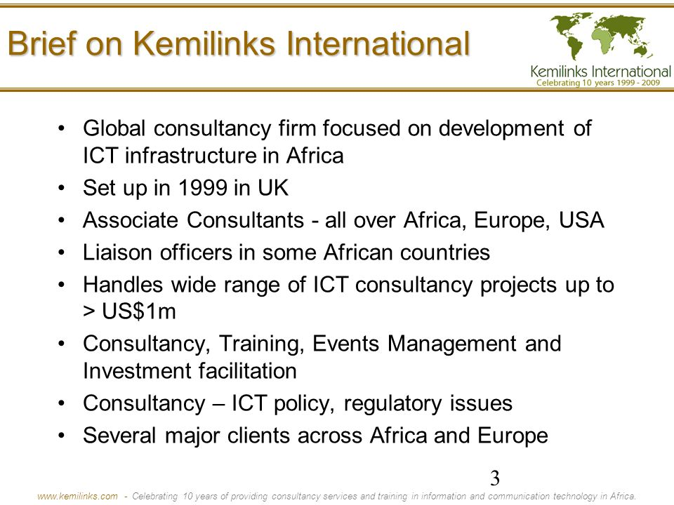 www.kemilinks.com - Celebrating 10 years of providing consultancy services and training in information and communication technology in Africa.