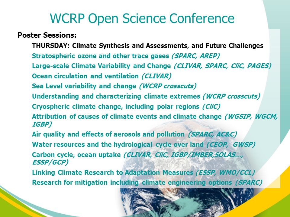 Poster Sessions: THURSDAY: Climate Synthesis and Assessments, and Future Challenges Stratospheric ozone and other trace gases (SPARC, AREP) Large-scal