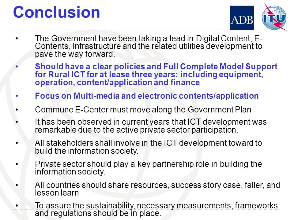 Conclusion The Government have been taking a lead in Digital Content, E- Contents, Infrastructure and the related utilities development to pave the wa