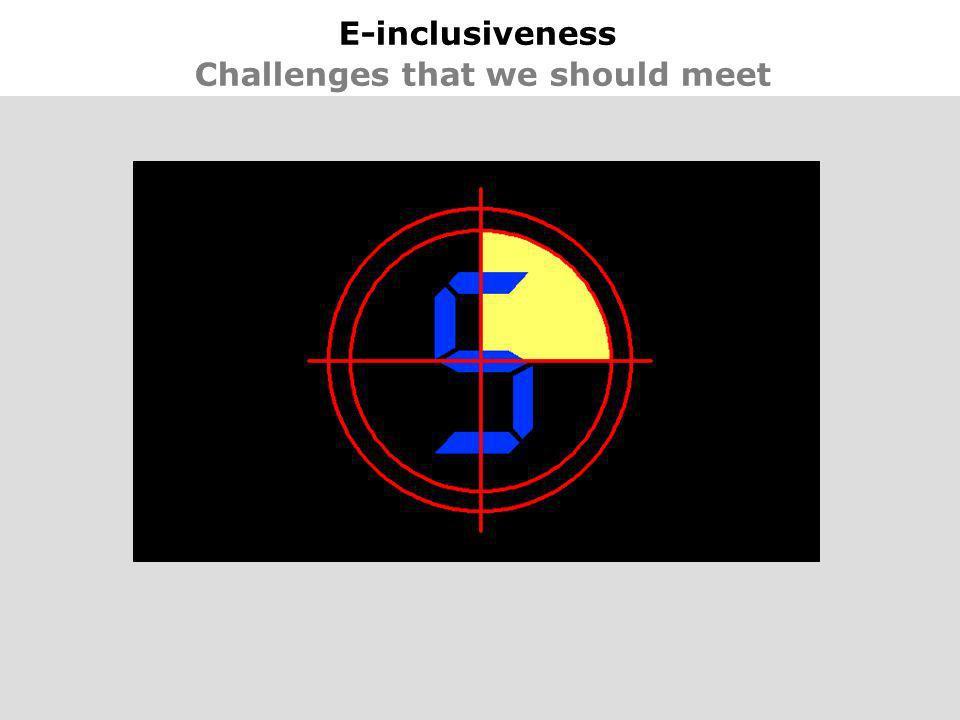 34 E-inclusiveness Challenges that we should meet