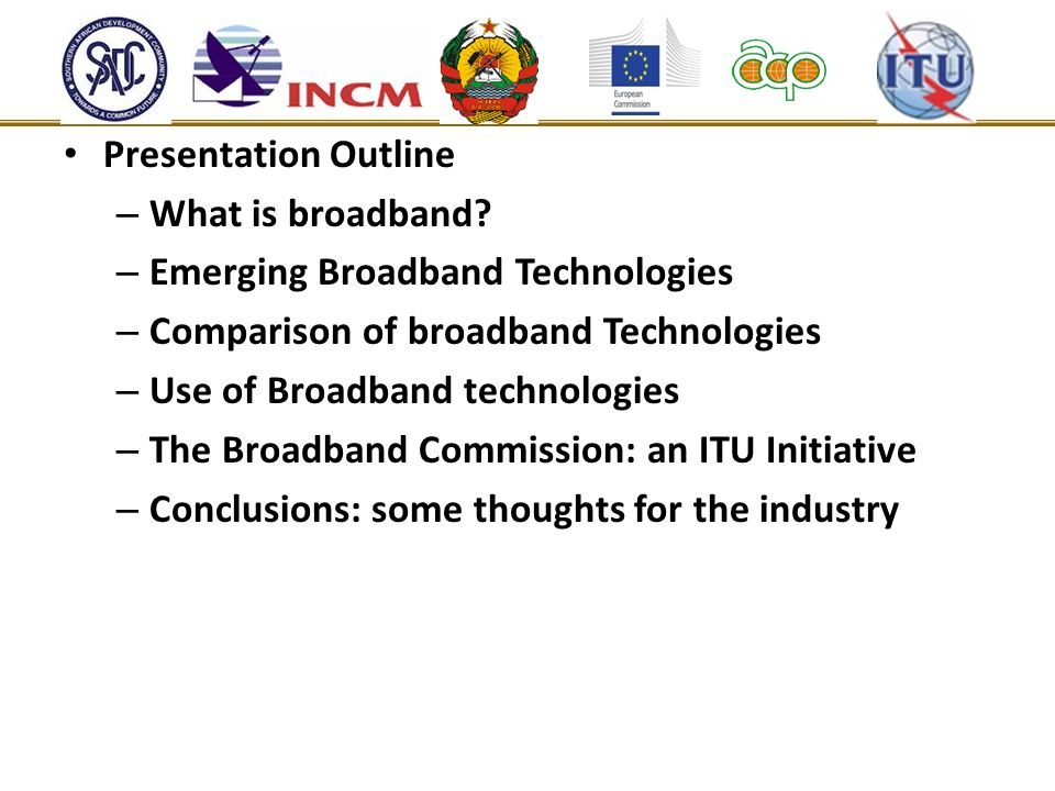 Presentation Outline – What is broadband.