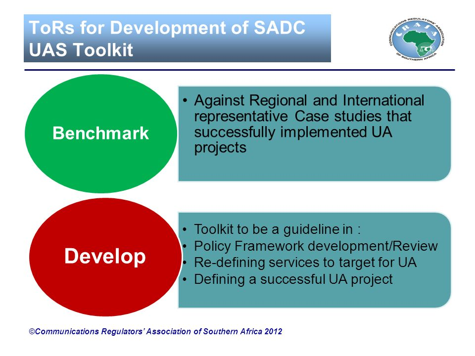 ToRs for Development of SADC UAS Toolkit Against Regional and International representative Case studies that successfully implemented UA projects Benc