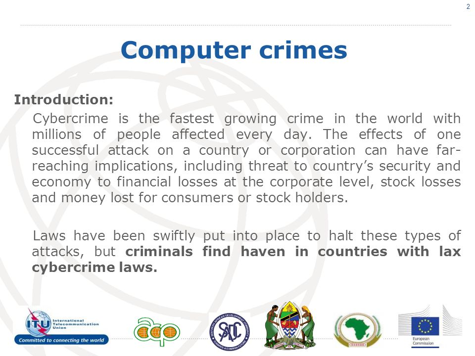 International Standards International Conventions and Treaties on Cybercrime: Criminalize Crimes related to computers and the Internet [Cybercrime] Provisions for investigating cyber crime International legal cooperation Protection of human rights and liberties 3