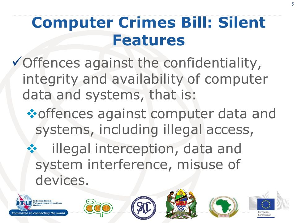 Silent Features Offences committed by means of computer systems.