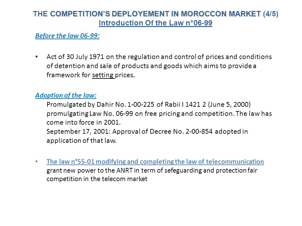 Before the law 06-99: Act of 30 July 1971 on the regulation and control of prices and conditions of detention and sale of products and goods which aim