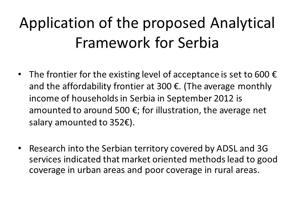 Application of the proposed Analytical Framework for Serbia The frontier for the existing level of acceptance is set to 600 and the affordability fron