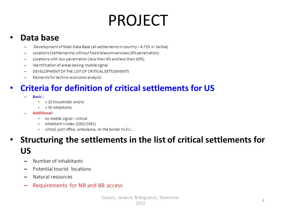 PROJECT Data base – Development of Main Data Base (all settlements in country – 4.715 in Serbia) – Locations (Settlements) without fixed telecom servi