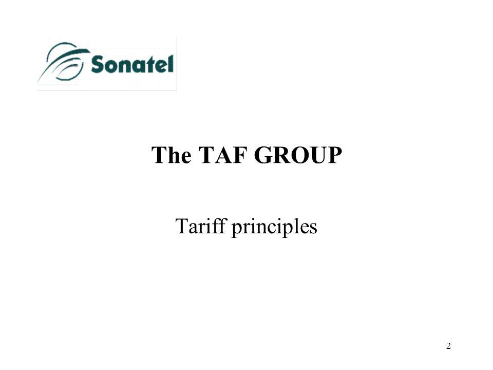 2 The TAF GROUP Tariff principles