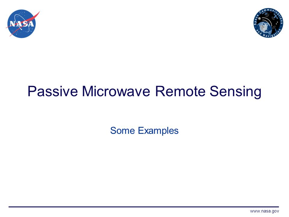 Passive Microwave Remote Sensing Some Examples