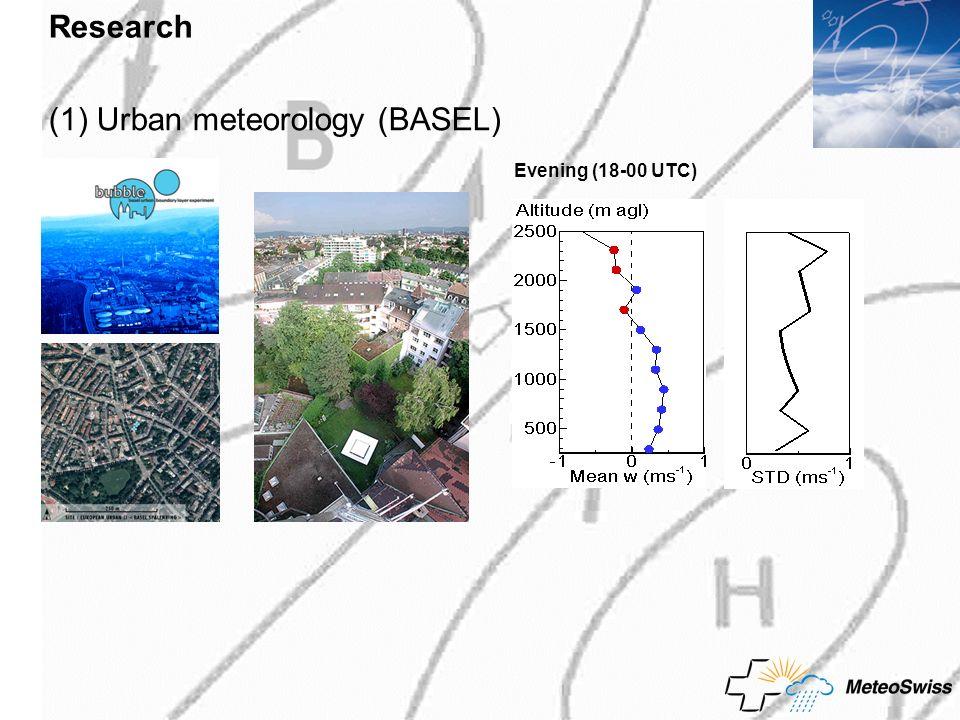 Research Evening (18-00 UTC) (1) Urban meteorology (BASEL)