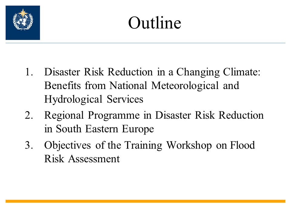 Training Workshop in Flood Risk Assessment 27 Sept - 1 Oct 2010 – WMO Regional Training Center Istanbul SCOPE to assess capacities, provide training, and promote dialogue concerning flood risk assessment as a component of multi-hazard risk assessment and disaster risk management.