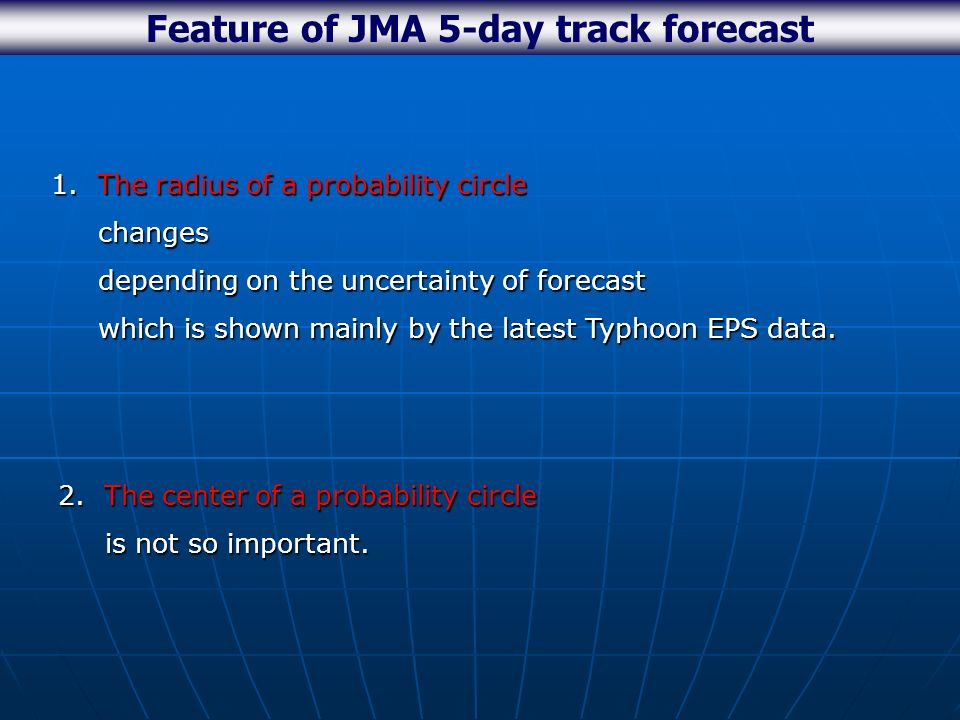 Feature of JMA 5-day track forecast 1.