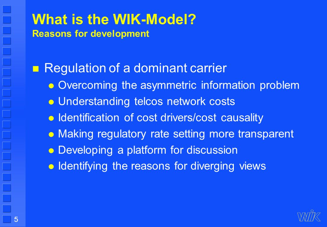 5 What is the WIK-Model.