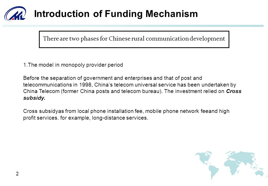 2 Introduction of Funding Mechanism 1.The model in monopoly provider period Before the separation of government and enterprises and that of post and t