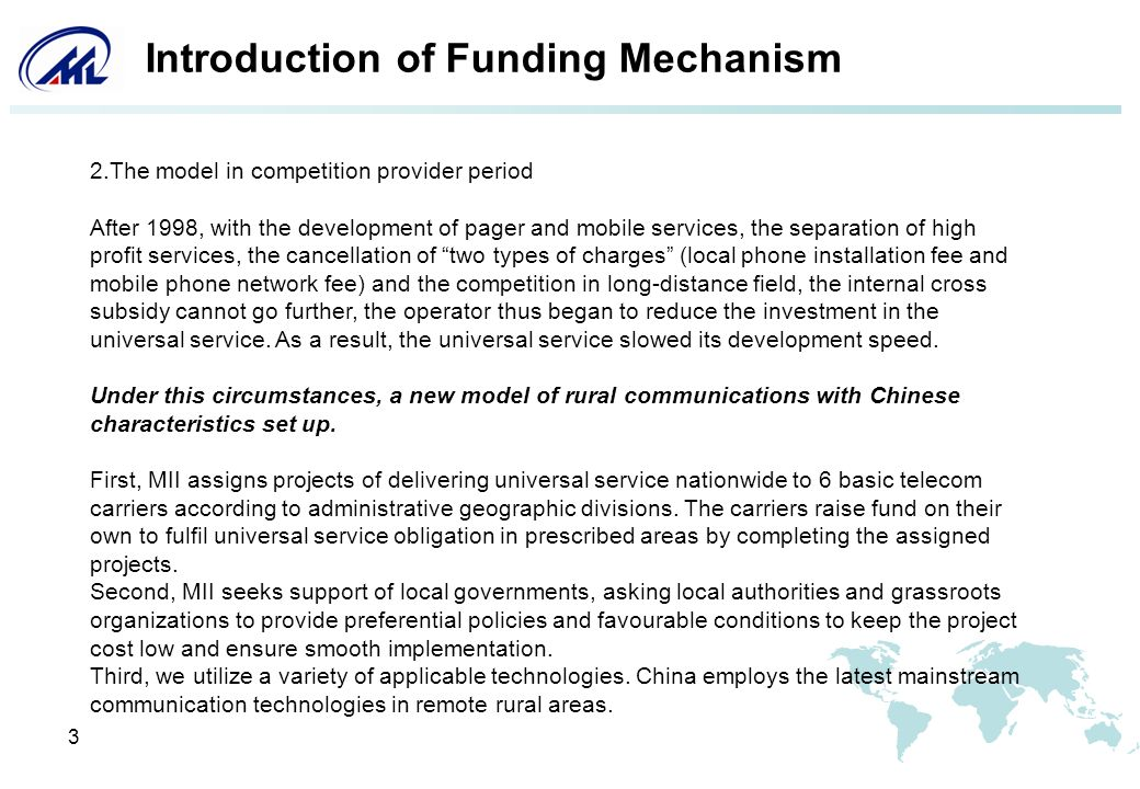 3 Introduction of Funding Mechanism 2.The model in competition provider period After 1998, with the development of pager and mobile services, the sepa