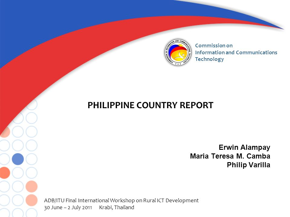 Commission on Information and Communications Technology Erwin Alampay Maria Teresa M.