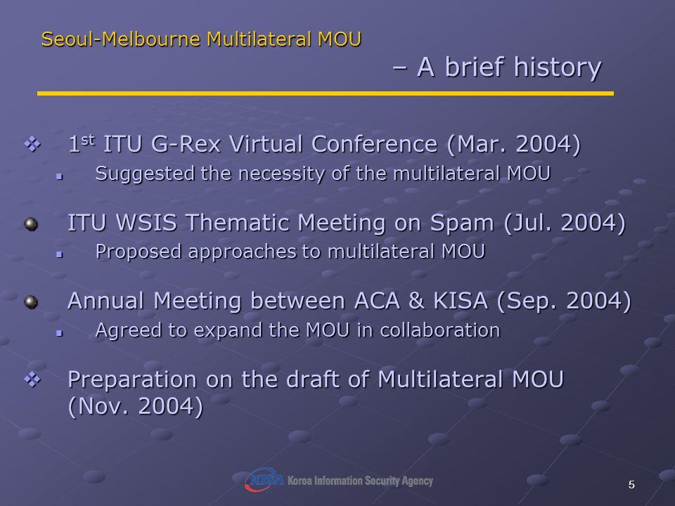 5 Seoul-Melbourne Multilateral MOU – A brief history 1 st ITU G-Rex Virtual Conference (Mar.
