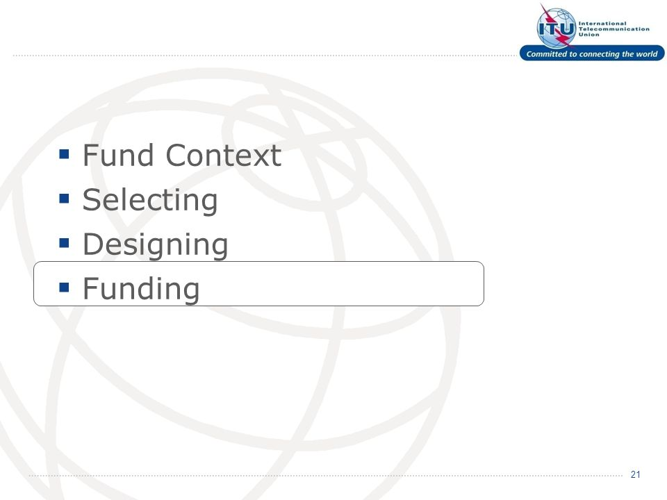 Fund Context Selecting Designing Funding 21